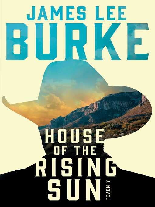 Title details for House of the Rising Sun by James Lee Burke - Available