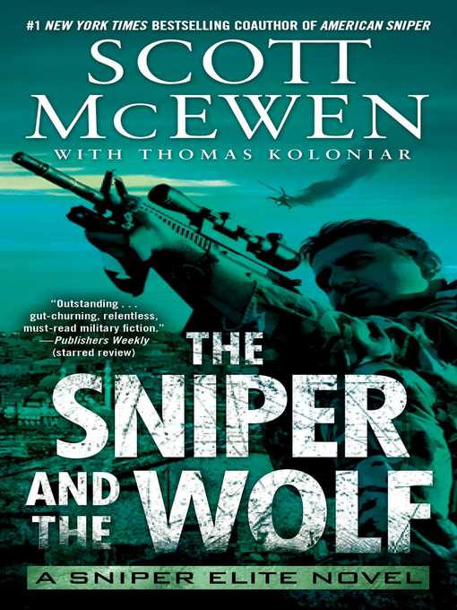 Title details for The Sniper and the Wolf by Scott McEwen - Wait list