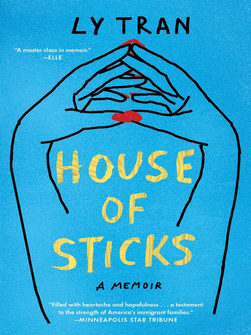 Title details for House of Sticks by Ly Tran - Available