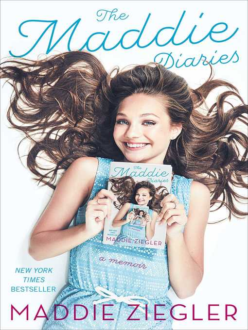 Title details for The Maddie Diaries by Maddie Ziegler - Wait list