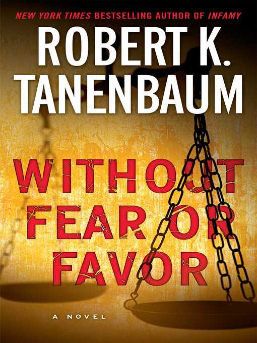 Title details for Without Fear or Favor by Robert K. Tanenbaum - Wait list
