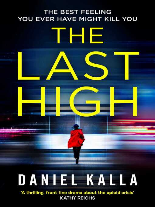 Title details for The Last High by Daniel Kalla - Available