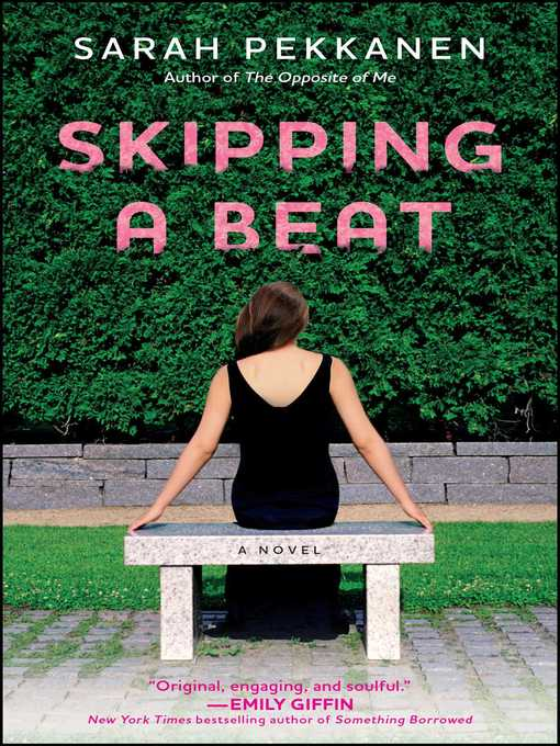Title details for Skipping a Beat by Sarah Pekkanen - Available
