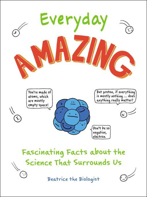 Title details for Everyday Amazing by Beatrice the Biologist - Available