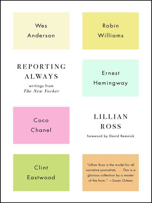 Title details for Reporting Always by Lillian Ross - Available