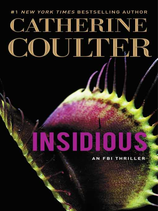 Title details for Insidious by Catherine Coulter - Wait list