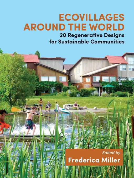 Title details for Ecovillages around the World by Frederica Miller - Available