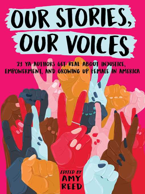 Title details for Our Stories, Our Voices by Amy Reed - Wait list