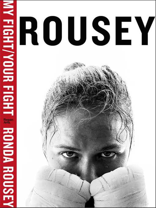 Title details for My Fight / Your Fight by Ronda Rousey - Wait list