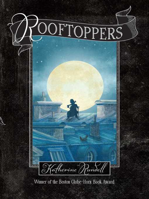 Title details for Rooftoppers by Katherine Rundell - Available