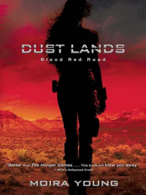 Blood Red Road Dust Lands Series, Book 1