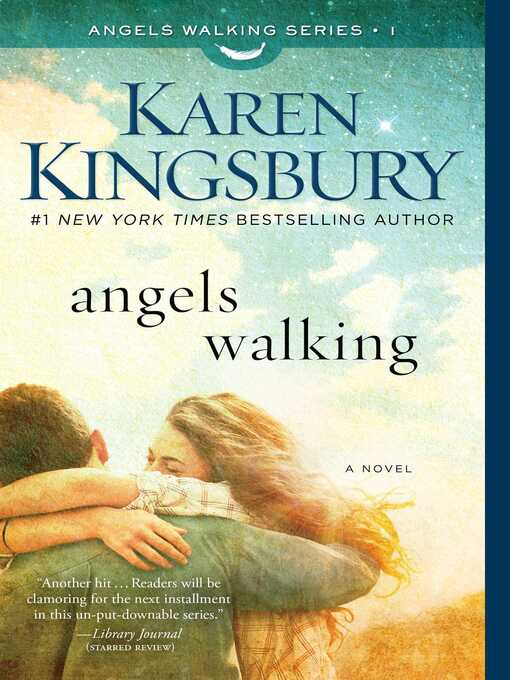 Title details for Angels Walking by Karen Kingsbury - Wait list