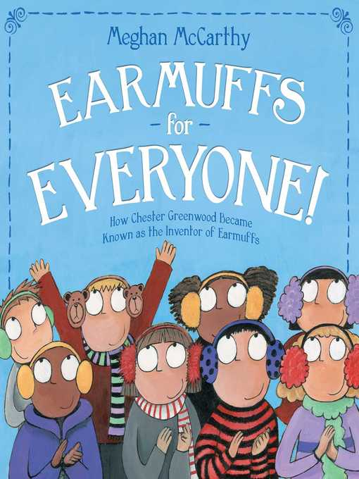Title details for Earmuffs for Everyone! by Meghan McCarthy - Wait list