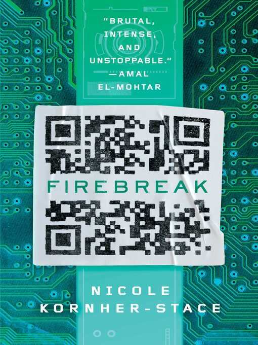 Title details for Firebreak by Nicole Kornher-Stace - Available