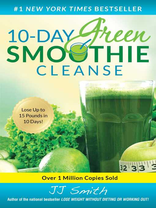 Title details for 10-Day Green Smoothie Cleanse by JJ Smith - Available