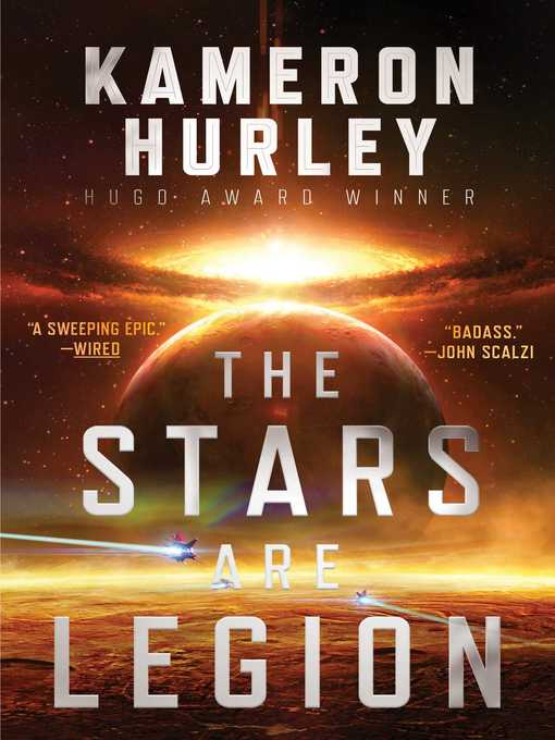 Title details for The Stars Are Legion by Kameron Hurley - Available