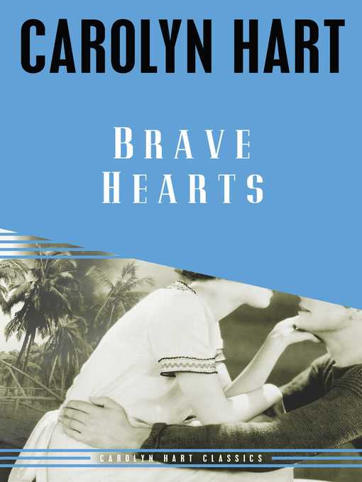 Title details for Brave Hearts by Carolyn Hart - Available