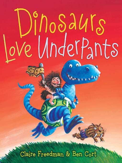 Title details for Dinosaurs Love Underpants by Claire Freedman - Wait list