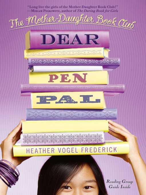 Title details for Dear Pen Pal by Heather Vogel Frederick - Wait list