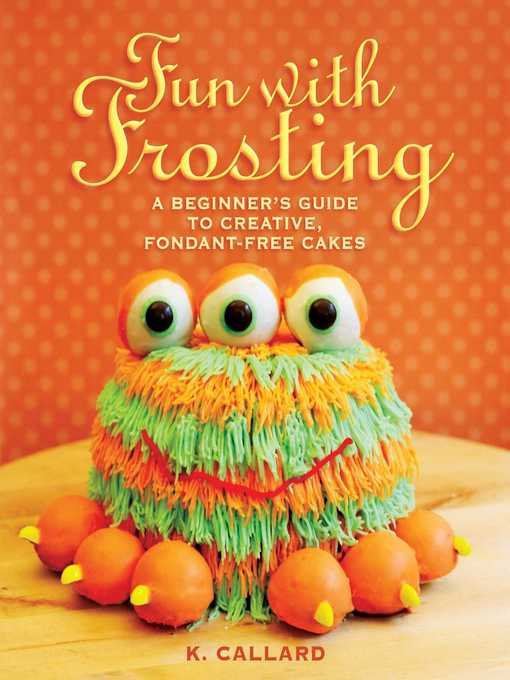 Title details for Fun with Frosting by Kaye Callard - Available
