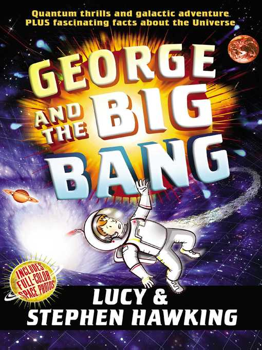 Title details for George and the Big Bang by Stephen Hawking - Wait list