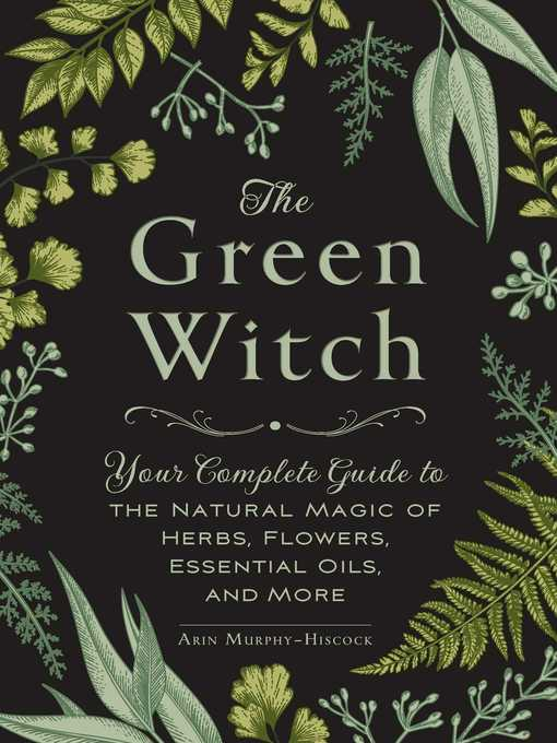 Title details for The Green Witch by Arin Murphy-Hiscock - Available