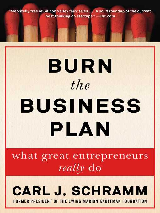Title details for Burn the Business Plan by Carl J. Schramm - Available