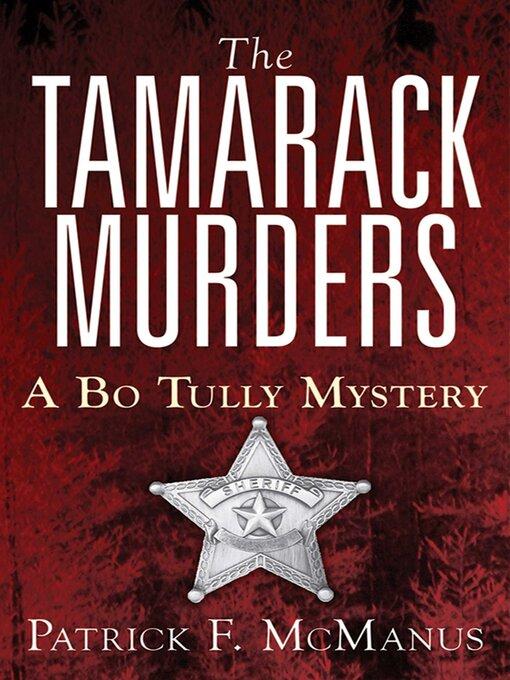 Title details for The Tamarack Murders by Patrick F. McManus - Wait list