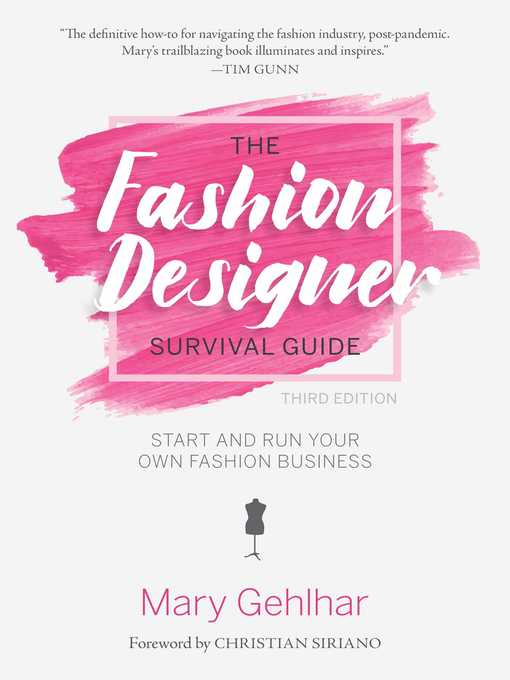 The fashion designer survival guide [electronic resource] : Start and run your own fashion business.