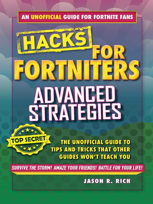 Title details for Advanced Strategies: An Unofficial Guide to Tips and Tricks That Other Guides Won't Teach You by Jason R. Rich - Available