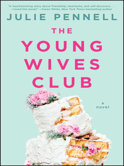 Title details for The Young Wives Club by Julie Pennell - Wait list