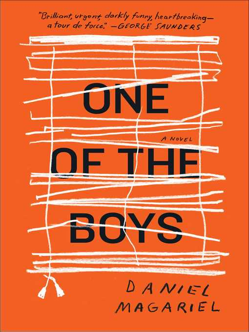 Title details for One of the Boys by Daniel Magariel - Wait list