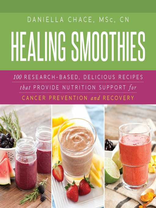 Title details for Healing Smoothies by Daniella Chace - Available