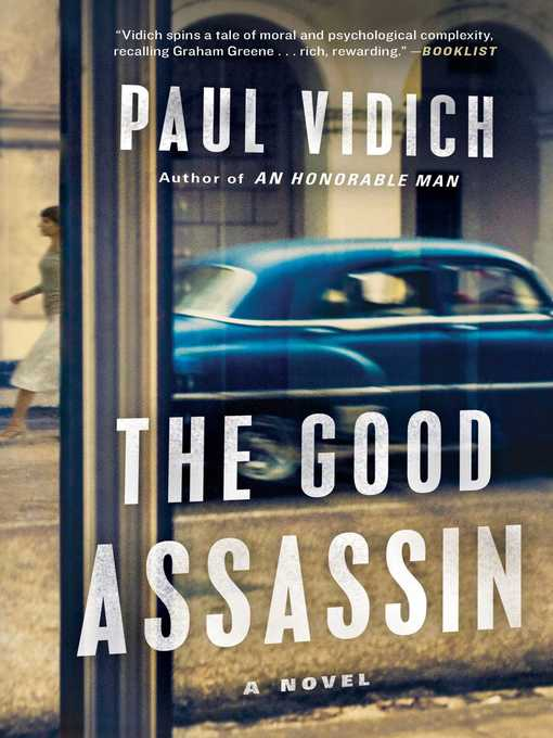 Title details for The Good Assassin by Paul Vidich - Wait list