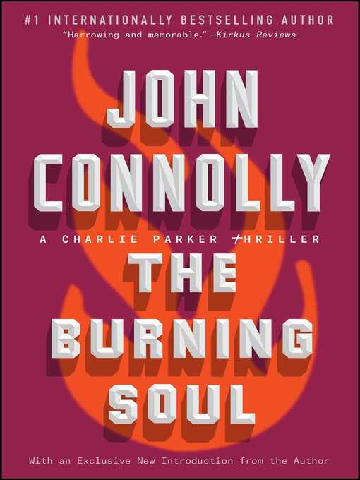 Title details for The Burning Soul by John Connolly - Available