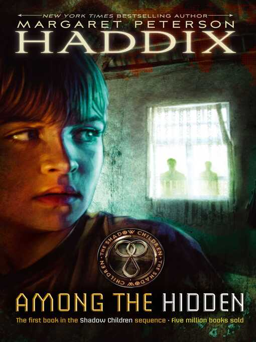 Title details for Among the Hidden by Margaret Peterson Haddix - Wait list