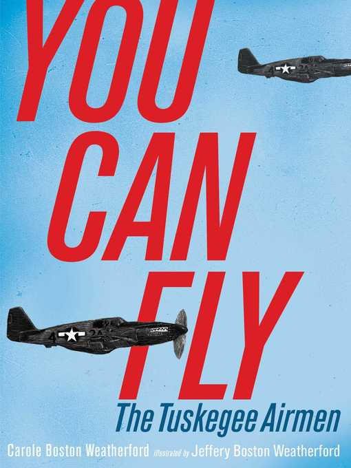Title details for You Can Fly by Carole Boston Weatherford - Wait list