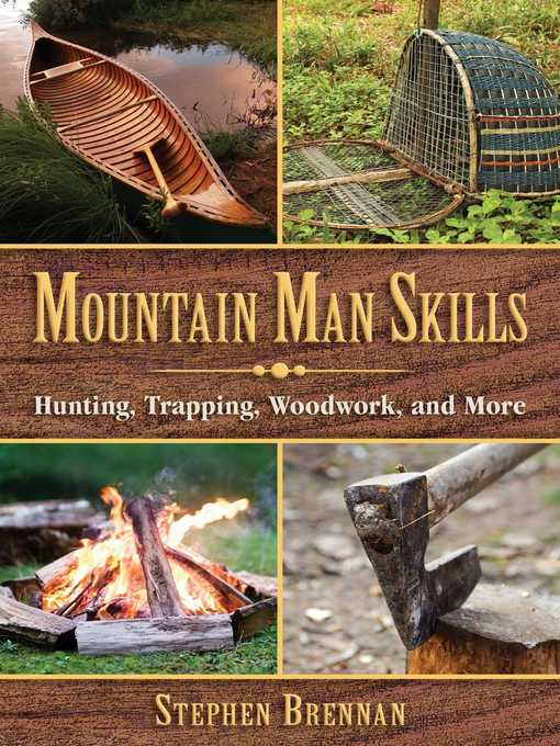 Title details for Mountain Man Skills by Stephen Brennan - Available