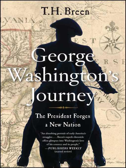 Title details for George Washington's Journey by T.H. Breen - Wait list