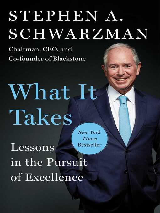 Title details for What It Takes by Stephen A. Schwarzman - Wait list