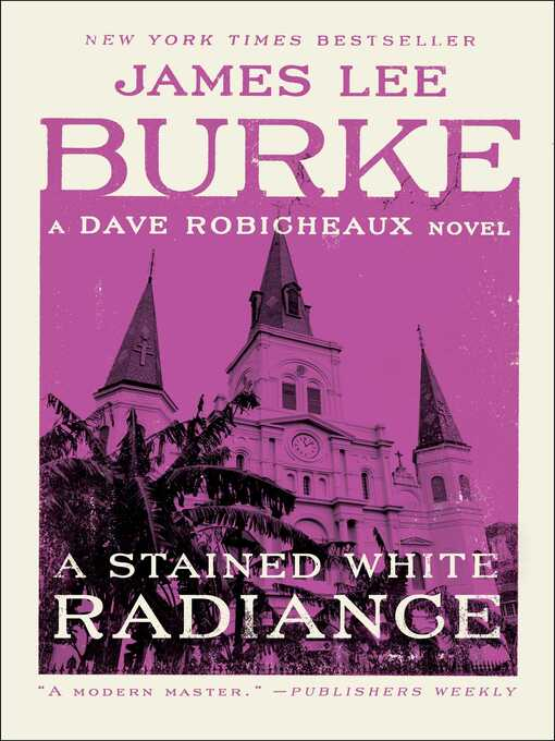 Title details for A Stained White Radiance by James Lee Burke - Wait list