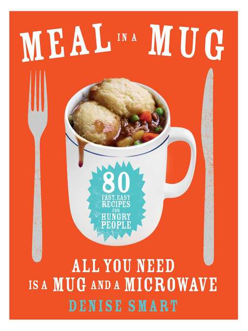 Title details for Meal in a Mug by Denise Smart - Wait list