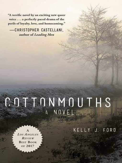 Title details for Cottonmouths by Kelly J. Ford - Available