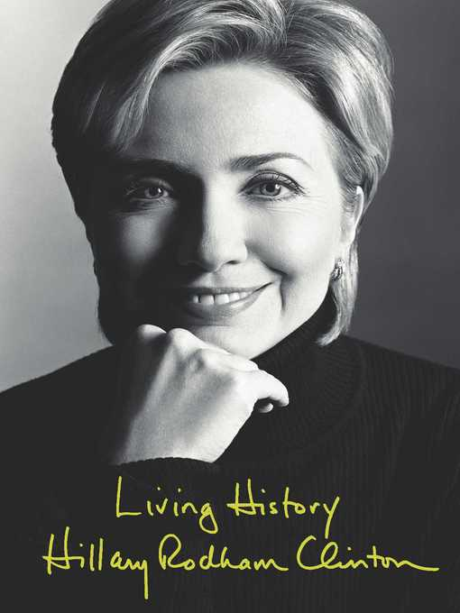 Title details for Living History by Hillary Rodham Clinton - Wait list