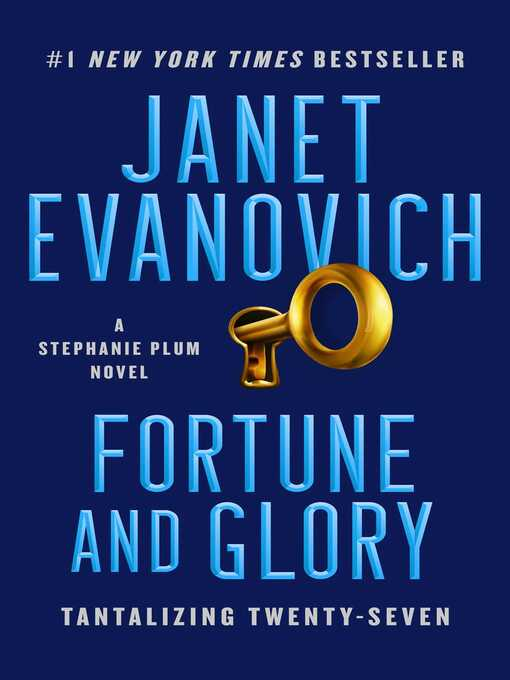 Title details for Fortune and Glory by Janet Evanovich - Wait list
