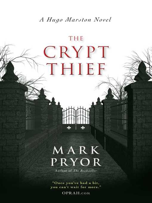 Title details for The Crypt Thief by Mark Pryor - Available