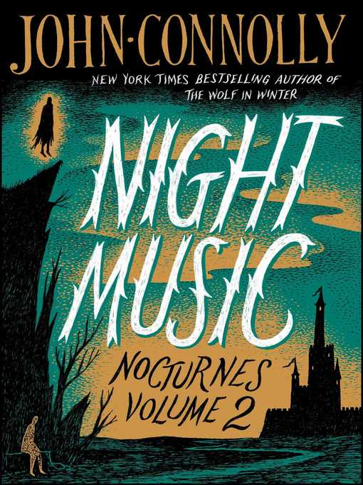 Title details for Night Music by John Connolly - Wait list