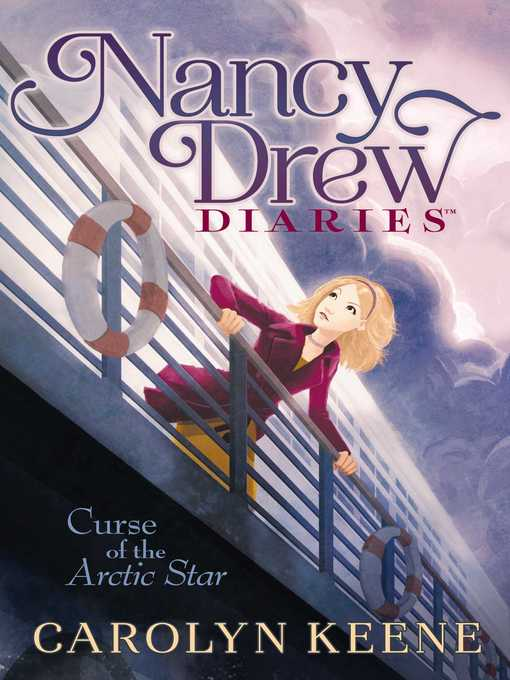 Title details for Curse of the Arctic Star by Carolyn Keene - Available