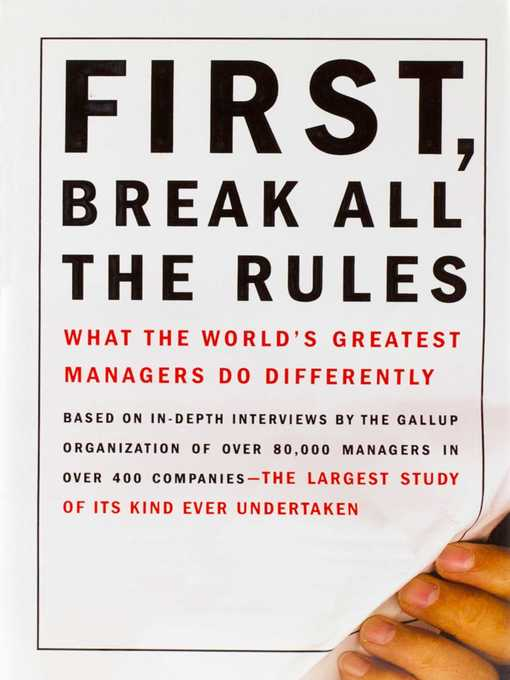 Title details for First, Break All the Rules by Marcus Buckingham - Available