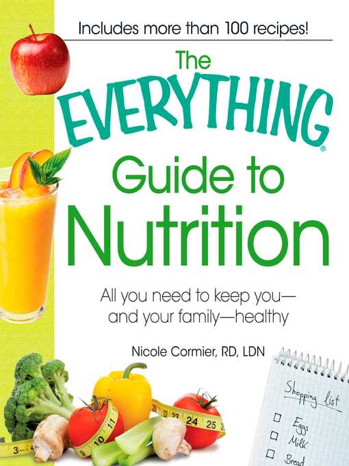 Title details for The Everything Guide to Nutrition by Nicole Cormier - Available